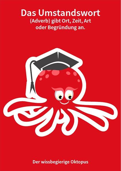 Der wissbegierige Oktopus - Umstandswort